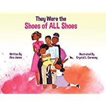 They Were the Shoes of ALL Shoes (English Edition)