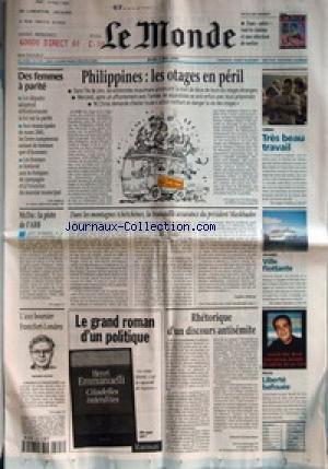 MONDE (LE) [No 17191] du 04/05/2000 - DES FEMMES A PARITE - MCDO - LA PISTE DE L'ARB - L'AXE BOURSIER FRANCFORT-LONDRES - WERNER SEIFERT - PHILIPPINES - LES OTAGES EN PERIL - DANS LES MONTAGNES TCHETCHENES, LA TRANQUILLE ASSURANCE DU PRESIDENT MASKHADOV PAR SOPHIE SHIHAB +¼ RHETORIQUE D'UN DISCOURS ANTISEMITE PAR PATRICK KECHICHLAN - CINEMA - TRES BEAU TRAVAIL - VOYAGES - VILLE FLOTTANTE - PRESSE - LIBERTE BAFOUEE. par Collectif
