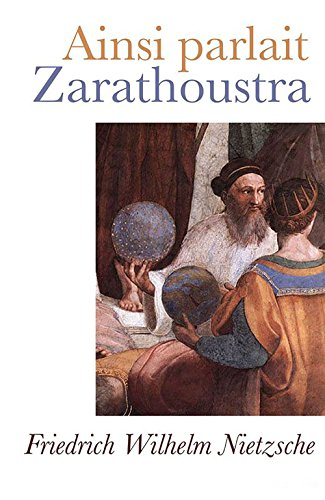 Ainsi Parlait Zarathoustra (Annotated)
