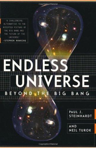 Endless Universe: Beyond The Big Bang by Steinhardt. Paul J. ( 2008 ) Paperback