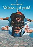 Volare si può