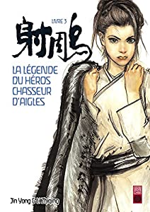 La Légende du Héros Chasseur d'Aigles Edition simple Tome 3