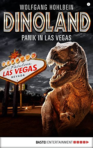 Dino-Land - Folge 02: Panik in Las Vegas (Rückkehr der Saurier)