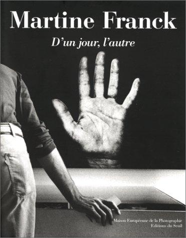 Martine Franck : D'un jour, l'autre, exposition, Paris, Maison européenne de la photographie, 9 septembre-8 novembre 1998, Dialogue par fax entre John Berger et Martine Franck