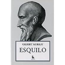 Esquilo (B. ESTUDIOS CLÁSICOS)