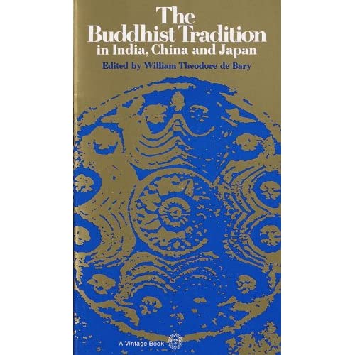 The Buddhist Tradition: In India, China And Japan (English Edition)