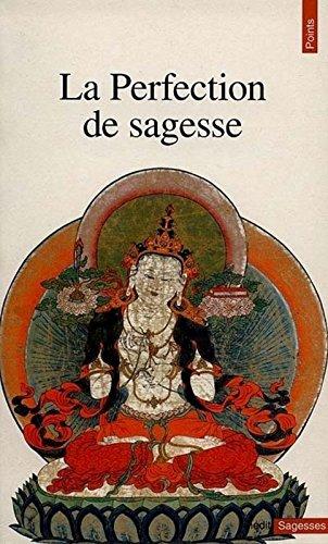La perfection de sagesse par Shakyamuni