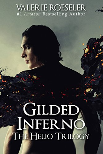 Gilded Inferno (The Helio Trilogy Book 2) (English Edition ...