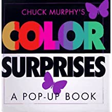 Color Surprises by Murphy, Chuck (1997) Hardcover