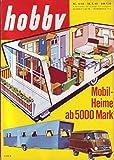 Hobby Nr. 08/1962 28.03.1962 Mobil-Heime ab 5000 Mark
