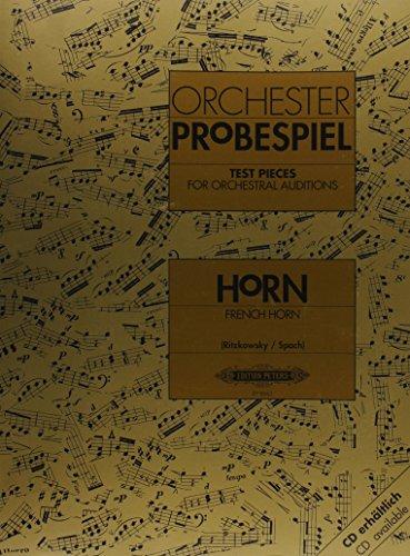 Orchesterprobespiel: Horn / Wagner-Tuba: Sammlung wichtiger Passagen aus der Opern- und Konzertliteratur