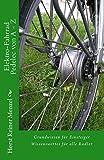 Elektro-Fahrrad-Pedelec von A-Z: Grundwissen für Einsteiger - Wissenswertes für alle Radler
