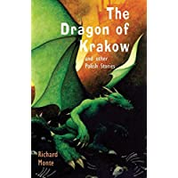 The Dragon of Krakow: and other Polish Stories by Richard Monte (24-Jan-2008) Paperback