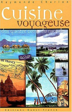 Cuisine voyageuse des quatre coins du monde