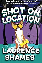 Shot on Location (Key West Capers) (Volume 9) by Mr. Laurence Shames (2015-02-01)