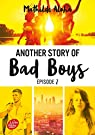 Another Story of Bad Boys, tome 2 par Aloha