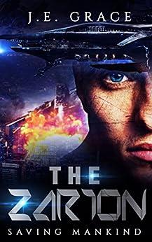 The Zarion: Saving Mankind (English Edition) de [Grace, J.E.]
