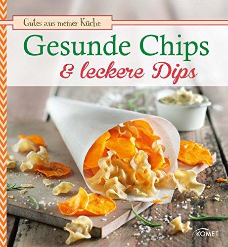 ere Dips: Knuspern und knabbern auf natürliche Weise (Gutes aus meiner Küche) ()