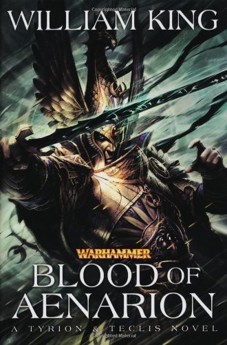 Blood of Aenarion (Tyrion & Teclis) por William King