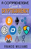 #6: A Comprehensive Guide to Cryptocurrency: Insight of e-Currency & Bitcoins, provide a comprehensive introduction to the revolutionary and new technologies of digital currency.