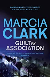 Guilt By Association: A Rachel Knight novel