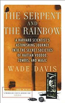 The Serpent and the Rainbow (English Edition) di [Davis, Wade]