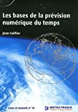 Les bases de la prévision numérique du temps...