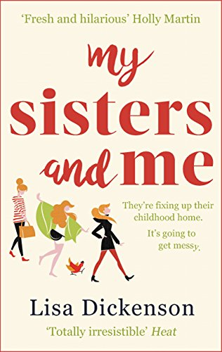 My Sisters And Me: The hilarious, feel-good novel about sisterhood and second chances (English Edition)