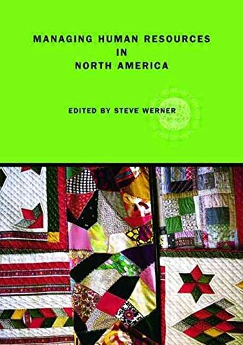 [(Managing Human Resources in North America : Current Issues and Perspectives)] [Edited by Steve Werner] published on (May, 2007)