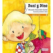 Dani y Dino (Leer es vivir)
