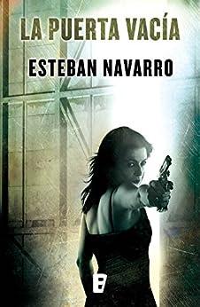 La puerta vacía (Diana Dávila 3) de [Navarro, Esteban]