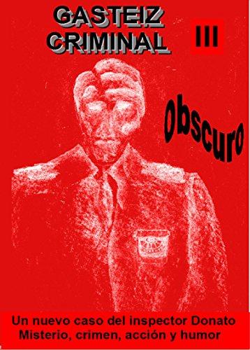 Obscuro: Gasteiz criminal III