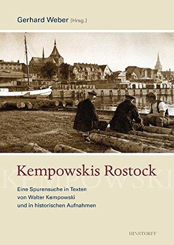 Buchseite und Rezensionen zu 'Kempowskis Rostock: Eine Spurensuche in Texten von Walter Kempowski und in historischen Aufnahmen' von Walter Kempowski