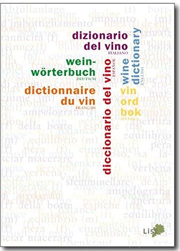 Weinwörterbuch: Fachvokabular in sechs Sprachen