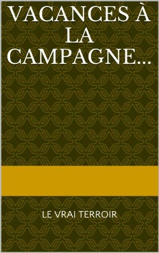 Vacances à la campagne... par ROGER DELAPORTE
