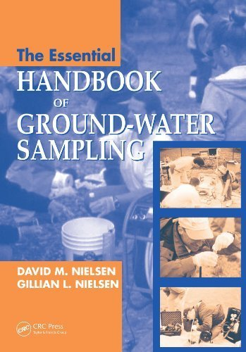 The Essential Handbook of Ground-Water Sampling 1st edition by Nielsen, David M., Nielsen, Gillian (2006) Paperback