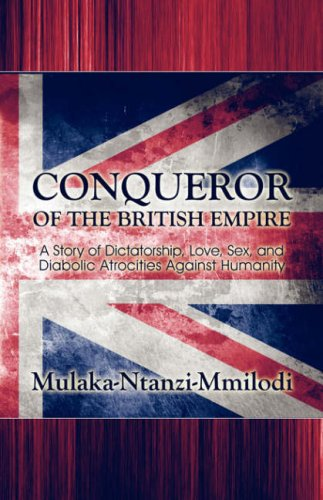Conqueror of the British Empire