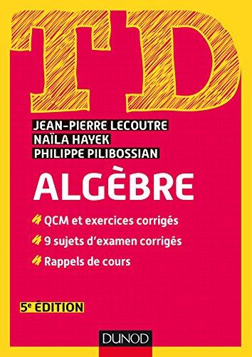 TD - Algbre - 5e d. (Mathmatiques t. 1)