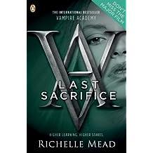 Vampire Academy: Last Sacrifice (English Edition)