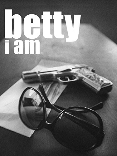 Betty I Am Cover