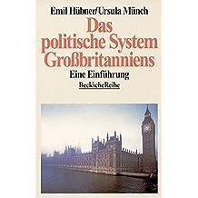 Das politische System Großbritanniens: Eine Einführung (Beck'sche Reihe)