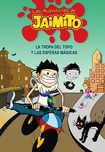 Las aventuras de Jaimito (NARRATIVA JUVENIL, Band 105138)
