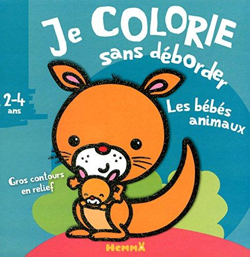 Je colorie sans déborder (2-4 ans) - Les bébés animaux T8a