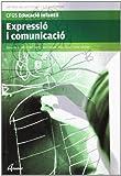 Expressió i comunicació (CFGS EDUCACIÓ INFANTIL) - 9788496334830