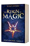 The Reign of Magic: High Fantasy Books (Pentamura series Book 1)