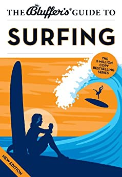 The Bluffer's Guide to Surfing (The Bluffer's Guides) by [Jarvis, Craig]