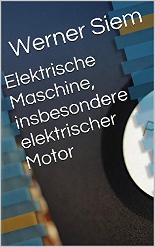 Elektrische Maschine, insbesondere elektrischer Motor