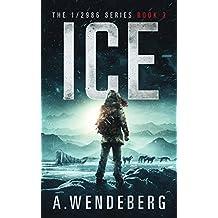 Ice (1/2986 Book 3) (English Edition)