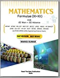 Mathematics Formulae (XI + XII ) for JEE Main, JEE Advance, CBSE Board, All States Boards and all States Level Eng. Entrance Examinations (English Edition)