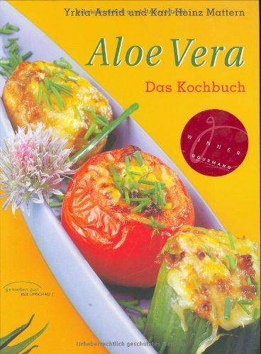 Aloe Vera -Das Kochbuch